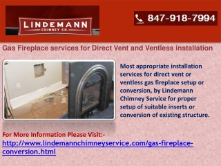 Gas Fireplace services for Direct Vent and Ventless installa