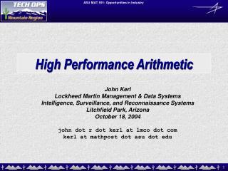 High Performance Arithmetic