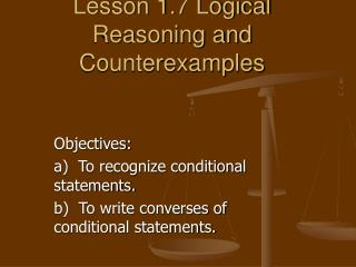 Lesson 1.7 Logical Reasoning and Counterexamples