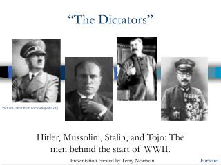 """The Dictators"""