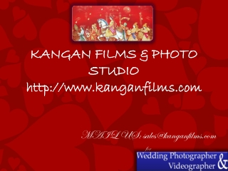 Kangan Films - Professional Wedding Photography