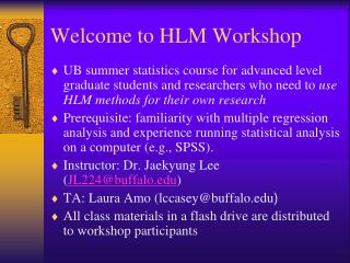 Welcome to HLM Workshop
