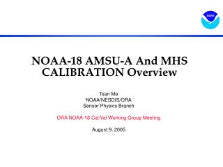 NOAA-18 AMSU-A And MHS CALIBRATION Overview