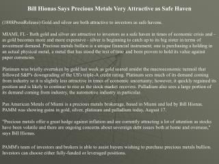 bill hionas says precious metals very attractive as safe hav