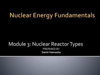 Nuclear Energy Fundamentals