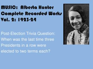 MUSIC:  Alberta Hunter Complete Recorded Works  Vol. 2: 1923-24