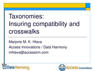 Taxonomies: Insuring compatibility and crosswalks