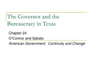 the governor and the bureaucracy in texas