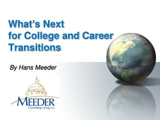 What's Next for College and Career Transitions