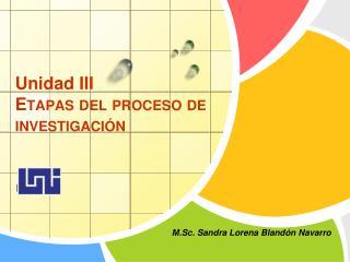 Unidad III  Etapas del proceso de investigación