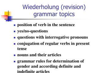 Wiederholung (revision) grammar topics