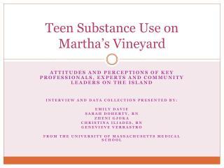 Teen Substance Use on Martha's Vineyard