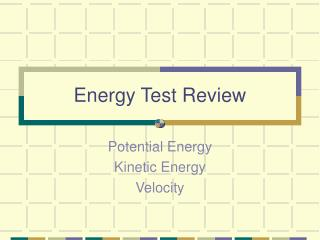 Energy Test Review