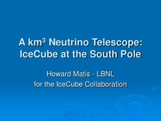 Howard Matis - LBNL