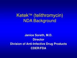 Ketek (telithromycin)  NDA Background