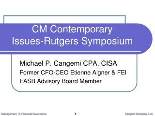 CM Contemporary Issues-Rutgers Symposium