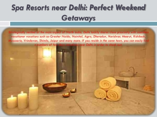 Spa Resorts near Delhi: Perfect Weekend Getaways