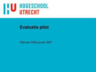 Evaluatie pilot