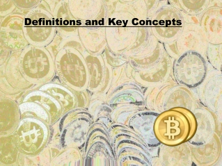 Definitions and Key Concepts of Bitcoins