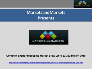 Complex Event Processing Market $3,322 Million 2018