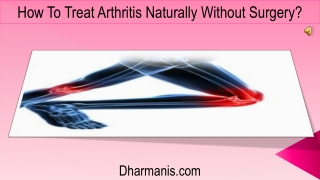 How To Treat Arthritis Naturally Without Surgery?