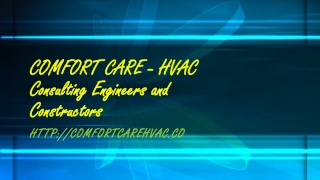 Comfort Care - HVAC Work,Fire Fighting Equipment , Air Conditioning Installation