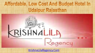 Affordable, Low Cost And Budget Hotel In Udaipur Rajasthan