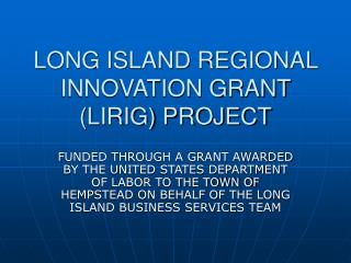 Long Island Regional Innovation Grant Project