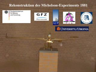 Rekonstruktion des Michelson-Experiments 1881