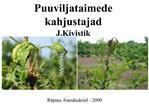 Puuviljataimede kahjustajad J.Kivistik