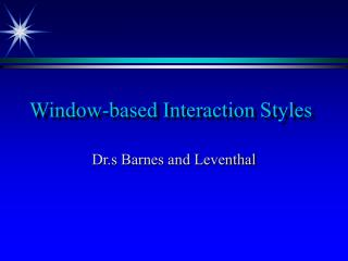 Window-based Interaction Styles