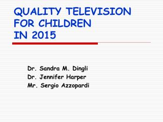 QUALITY TELEVISION 