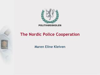The Nordic Police Cooperation