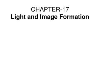 CHAPTER-17  Light and Image Formation