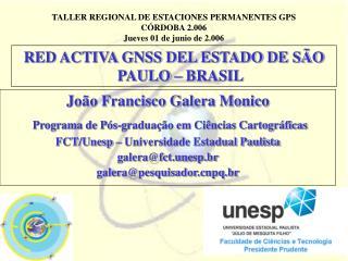 RED ACTIVA GNSS DEL ESTADO DE SÃO PAULO – BRASIL