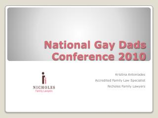 National Gay Dads Conference 2010