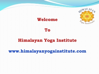 Yoga Holidays, Yoga Vacations - Himalayan Yoga Institute