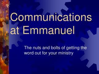 Communications  at Emmanuel
