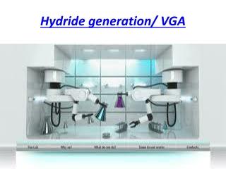 Hydride generation/ VGA