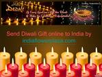 Send Diwali Gift Online to India