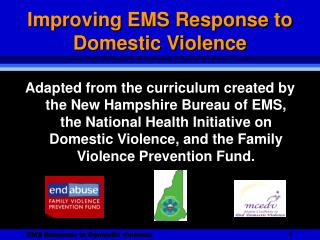 Domestic Violence - Improving EMS Response Powerpoint