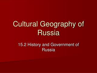 Cultural Geography of Russia