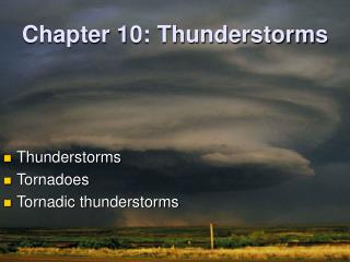 Chapter 10: Thunderstorms