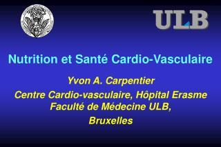 Nutrition et Santé Cardio-Vasculaire