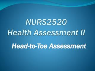 NURS2520 Health Assessment II