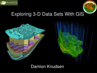 Exploring 3-D Data Sets With GIS