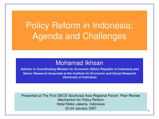 Policy Reform in Indonesia: Agenda and Challenges