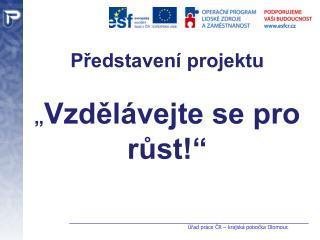 Úřad práce ČR – krajská pobočka Olomouc