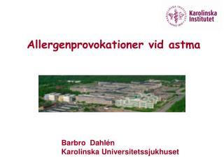 Barbro  DahlénKarolinska Universitetssjukhuset