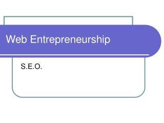 Web Entrepreneurship